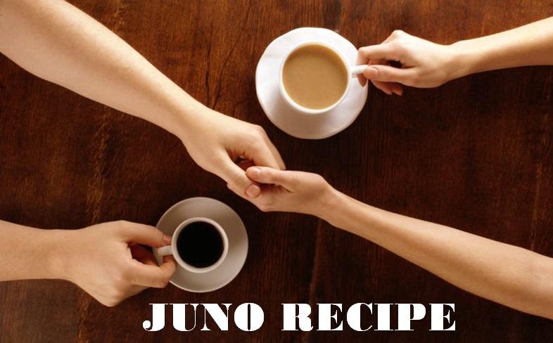 Juno Recipe